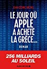 Le jour où Apple a acheté la Grèce... par Michel