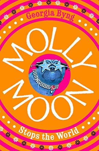 Molly Moon Stops the World por Georgia Byng