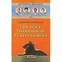 Los doce trabajos de Flavia Gemina (Misterios Romanos)