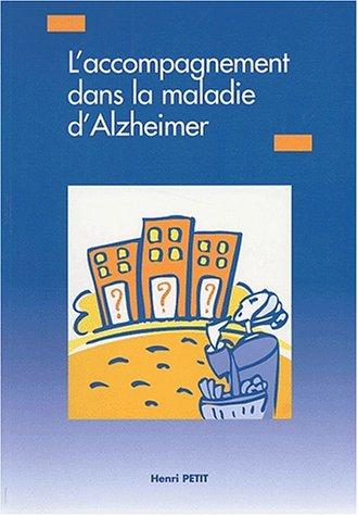 L'accompagnement dans la maladie d'Alzheimer
