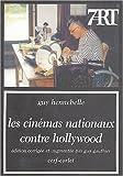 Les cinémas nationaux contre Hollywood
