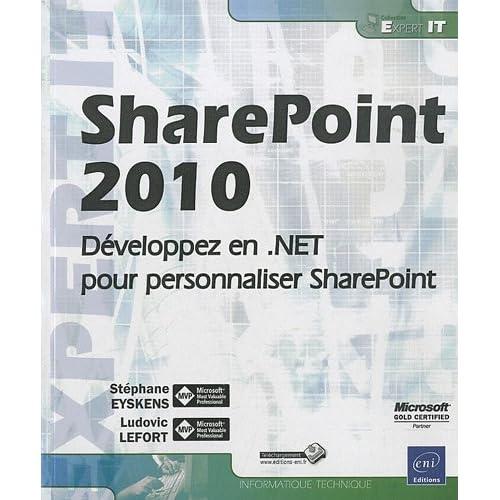 SharePoint 2010 - Développez en .NET pour personnaliser SharePoint