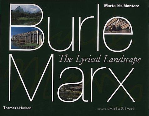 Burle Marx: The Lyrical Landscape