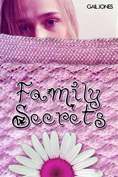 Family Secrets (Rachel Brooks Young Adult Trilogy Book 1) by [Jones UK, Gail]