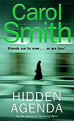 Hidden Agenda by Carol Smith (2007-10-04)
