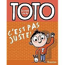 Toto c'est pas juste !: 5 (TB.TOTO)