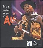 Image de Et si on parlait un peu d'Ali... : Hommage du monde, hommage du Mali