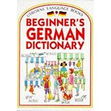 Beginner's German Dictionary (Beginner's Language Dictionaries Series)