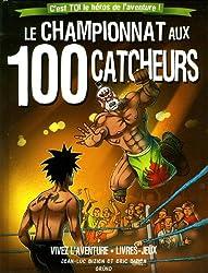 Le championnat aux 100 catcheurs
