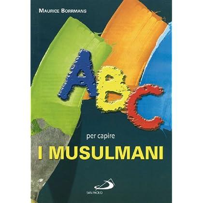 Abc Per Capire I Musulmani