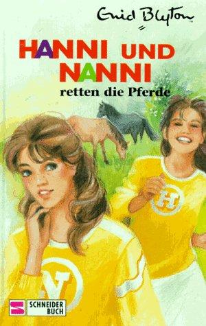 Egmont Franz Schneider Hanni und Nanni, Bd.19, Hanni und Nanni retten die Pferde