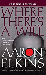 Where There's a Will (A Gideon Oliver Mystery) by Aaron Elkins (2006-02-07)