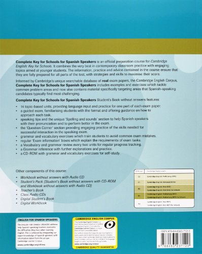 Complete Key for Schools for Spanish Speakers Student's Pack (Student's Book without Answers with CD-ROM, Workbook without Answers with Audio CD)