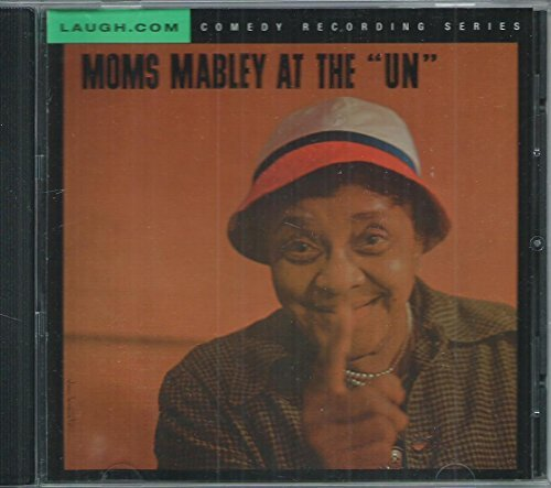 At the U.N. by Moms Mabley (Moms Mabley Cd)