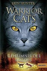 Warrior Cats. Geheimnis des Waldes: I, Band 3 (Gulliver)
