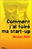 Comment j'ai foiré ma start-up