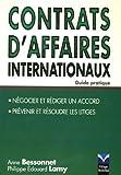 Contrats d'affaires internationaux - Guide pratique