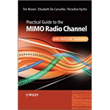 Practical Guide to MIMO Radio Channel: with MATLAB Examples (English Edition)