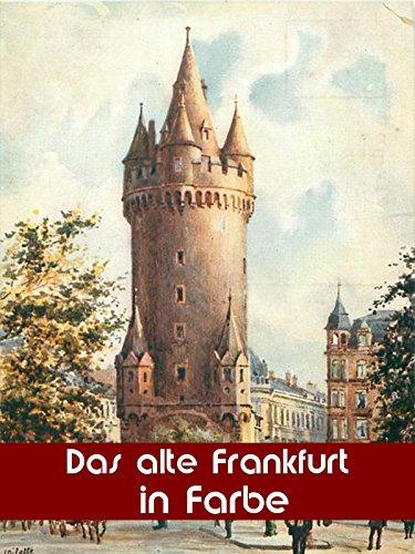 das-alte-frankfurt-in-farbe