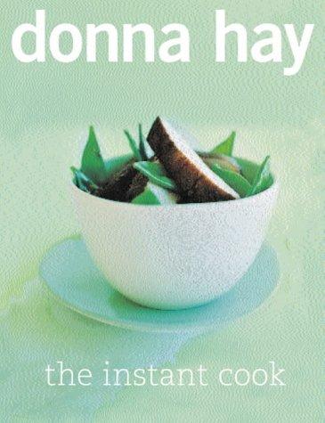 The Instant Cook por Donna Hay