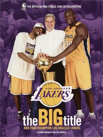 The Big Title: NBA 2000 Champion Los Angeles Lakers por Barry Rubinstein
