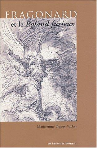 Fragonard et Roland Furieux