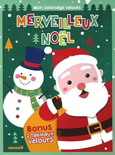 Merveilleux Noël - Mon coloriage velours (Père Noël) par COLLECTIF