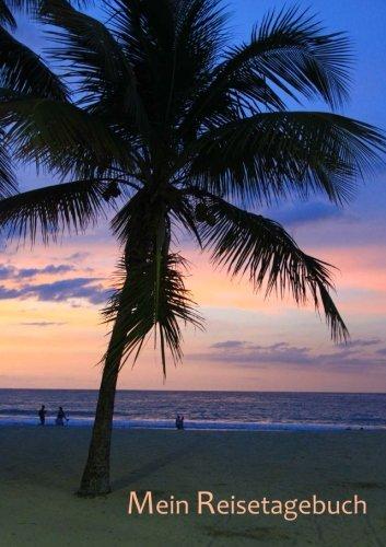 Preisvergleich Produktbild Mein Reisetagebuch - Karibik: DIN A5, Platz für 30 Reisetage und weitere Notizen