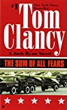The Sum of All Fears (A Jack Ryan Novel, Band 5)