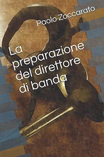 La preparazione del direttore di banda por Paolo Zoccarato