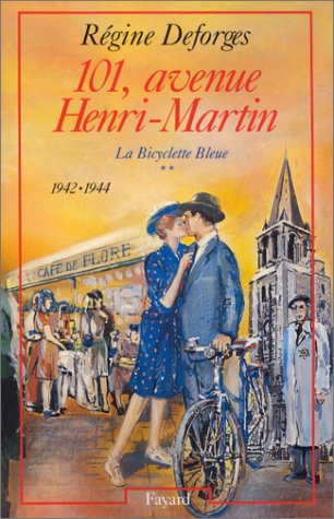 101, avenue Henri-Martin (La Bicyclette bleue, tome 2)