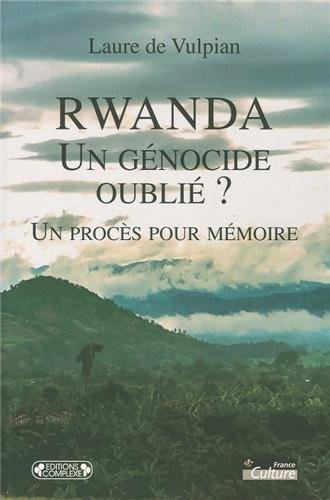 rwanda-un-genocide-oublie-un-proces-pour-memoire