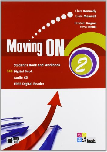 Moving on. Student's book-Workbook. Per le Scuole superiori. Con CD Audio. Con espansione online: MOVING ON 2 SB/WB+CD +LD