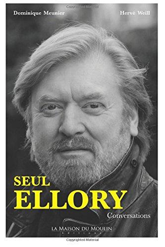 Seul Ellory: Conversations par Dominique Meunier