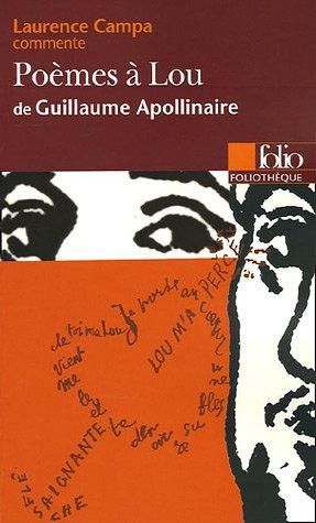 Poèmes à Lou de Guillaume Apollinaire (Essai et dossier)