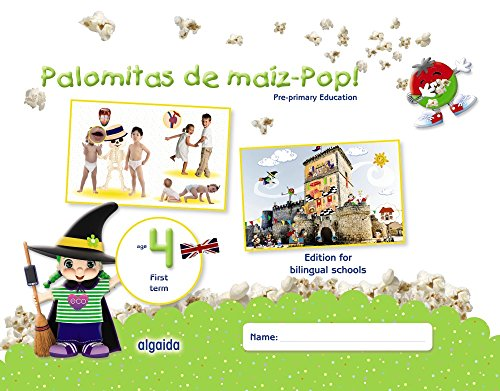 Palomitas de maíz-Pop!. Pre-primary Education. Age 4. First Term