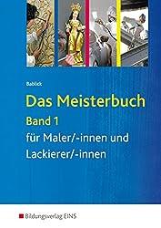 Das Meisterbuch für Maler/-innen und Lackierer/-innen: Band 1: Schülerband