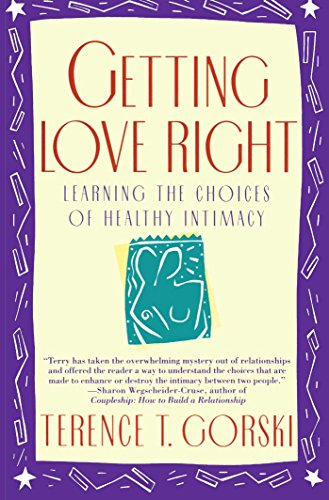 getting-love-right-learning-the-choices-of-healthy-intimacy