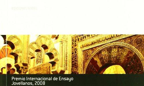 Inexistente Al Andalus. Premio Internacional de Ensayo Jovellanos 2008