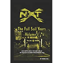 KB's NXT: The Full Sail Years Volume I