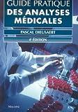 Guide pratique des analyses médicales