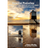 Essential Photoshop: How to use 9 essential tools and techniques to transform your photography (The Lightweight Photographer Books)
