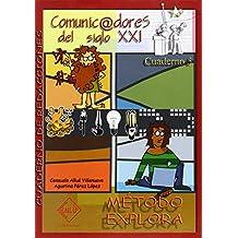 Cuaderno De Redacciones 5 - Comunicadores Del Siglo Xxi - Explora