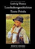 Lausbubengeschichten / Tante Frieda - Ludwig Thoma