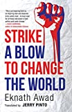 #8: Strike a Blow to Change the World