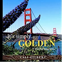 [ [ It's Simply...Golden: 75 Years of Inspiration ] ] By Gilbert, Cali ( Author ) Jan - 2012 [ Paperback ]