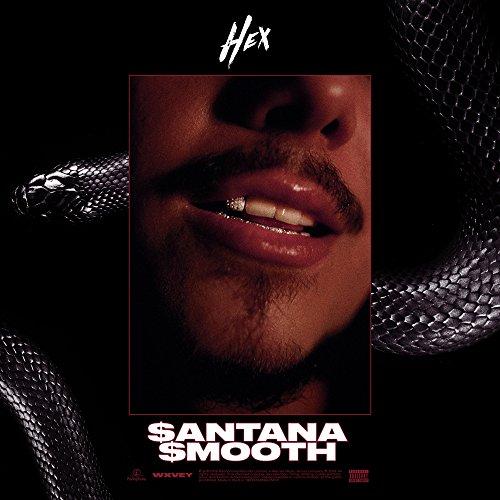 $antana $mooth [Explicit]