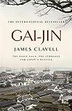 Gai-Jin: The Third Novel of the Asian Saga: A Novel of Japan