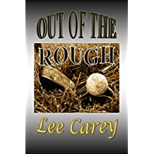 Out of the Rough: Book 2 of 'The McComas Trilogy'