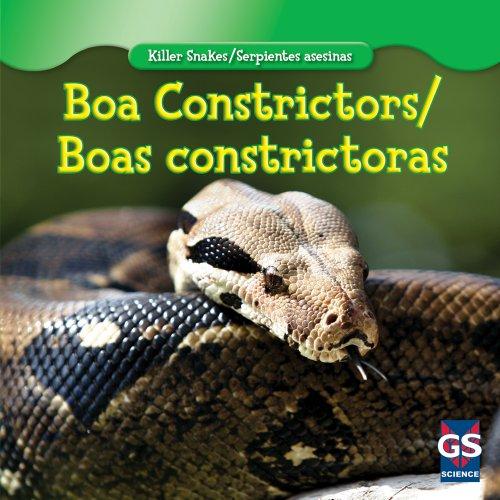 Boa Constrictor/Boa Constrictora (Killer Snakes/Serpientes Asesinas) por Audry Graham